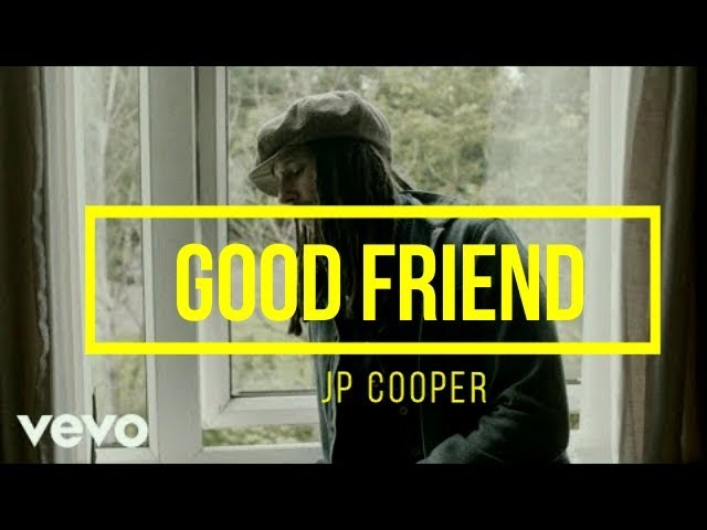 good-friend-jp-cooper-lyrics-brain-musicjg