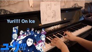【Yuri on ICE】【8 songs】Piano Medley ピアノメドレー 鋼琴【串燒】