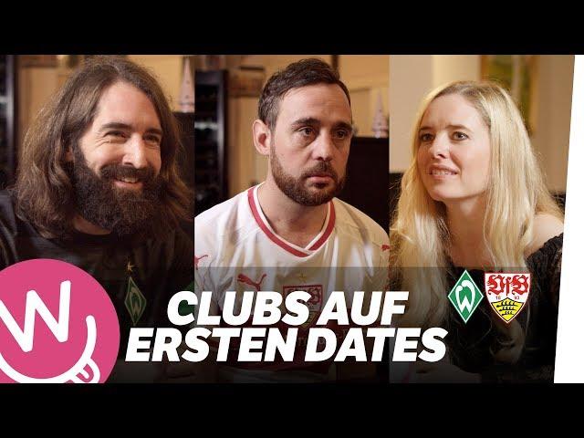 Werder Bremen & VFB Stuttgart gehen auf ERSTE DATES