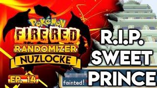 RIP SWEET PRINCE - Pokémon Fire Red Nuzlocke Randomizer w/ Oshikorosu! Part 14!