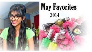May Favorites 2014 | Indian Youtuber