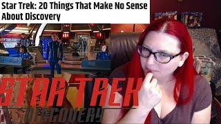 20 Things About Star Trek Discovery That Make NO SENSE!