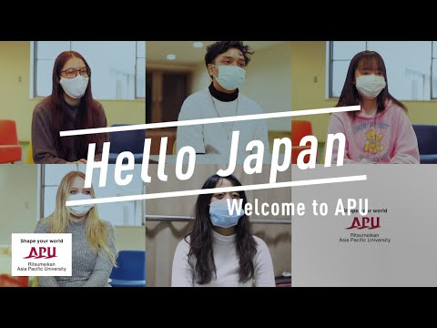 Hello Japan: Welcome to APU