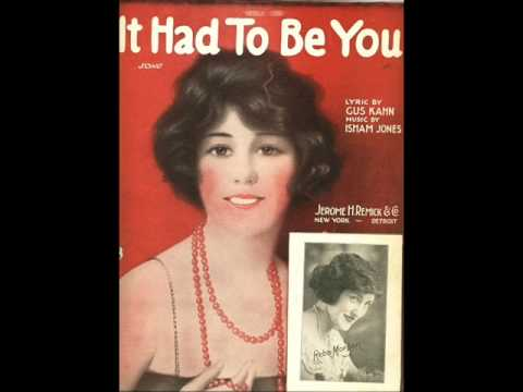 Isham Jones & his Orchestra  It Had to Be You 1924