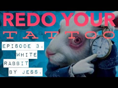 Redo Your Tattoo 3: White Rabbit From Alice In Wonderland By Jess