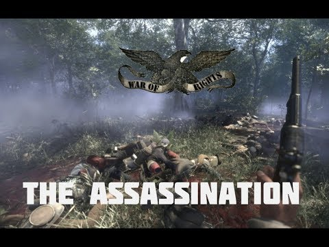 "War of Rights - ""The Assassination"""