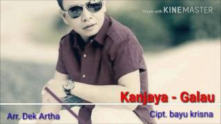 Video Kanjaya - Galau (mp3 video edit official 2017) download MP3, 3GP, MP4, WEBM, AVI, FLV Agustus 2017