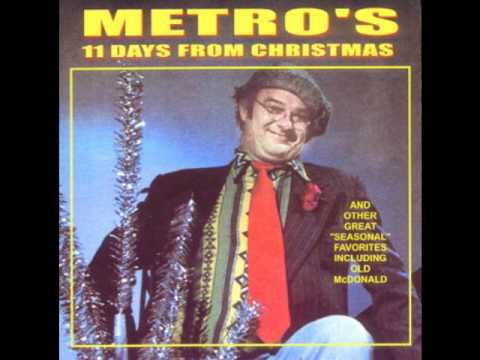 Metro - Eleven Days From Christmas
