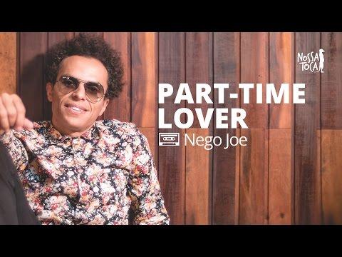Part-Time Lover - Stevie Wonder (Nego Joe cover) Nossa Toca