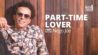 Part-Time Lover - Stevie Wonder (Nego Joe cover)