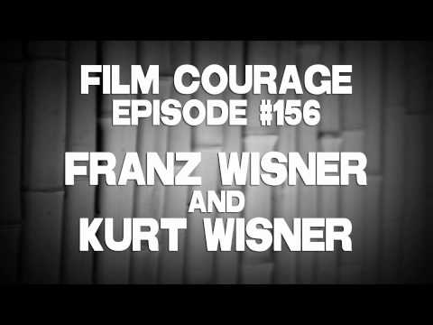 Film Courage Podcast #156 with Franz Wisner & Kurt Wisner of Honeymoon With My Brother