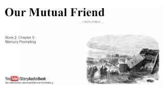 Our Mutual Friend by Charles Dickens, Book 2, Chapter 5, Mercury Prompting