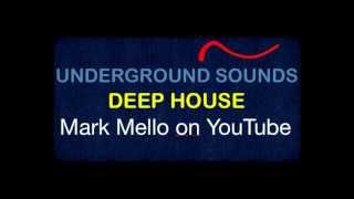 Underground Sounds 018 | Relax & Chill Out | Deep House Mix | 2013