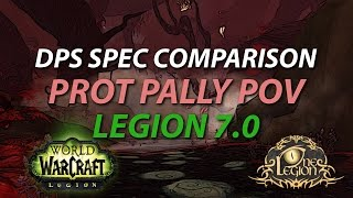 legion dps spec discussion mythic darkheart thicket prot pally pov