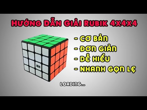 [Hướng dẫn] Giải Rubik 4x4 Cơ Bản - Đơn Giản - Dễ hiểu