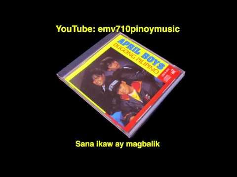 Sana Ikaw Ay Magbalik - April Boys (APRIL, VINGO & JIMMY)