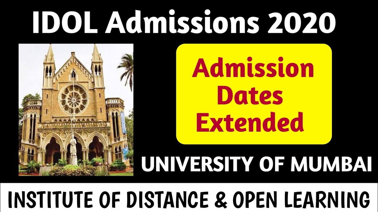 IDOL Admission 2020 Dates Extended | Institute of Distrance & Open   learning | University of Mumbai