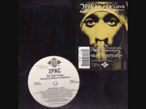 Ukg 2pac Do For Love 2000 Youtube