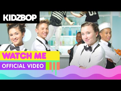 KIDZ BOP Kids - Watch Me (Official Music Video) [KIDZ BOP 30]