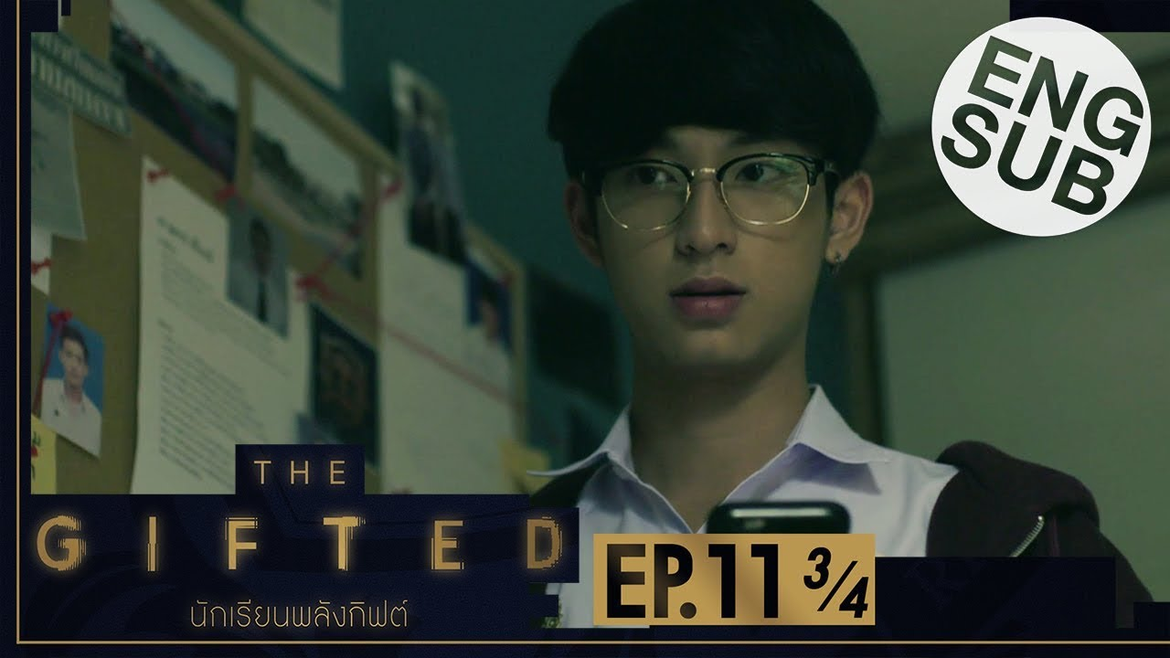 Download [Eng Sub] THE GIFTED นักเรียนพลังกิฟต์   EP.11 [3/4]