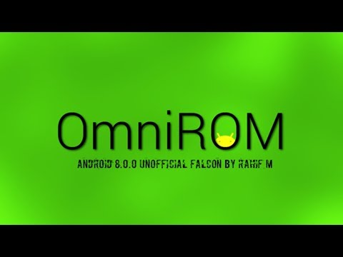 ROM OmniRom [Android 8.0.0] [Unofficial] [Falcon]