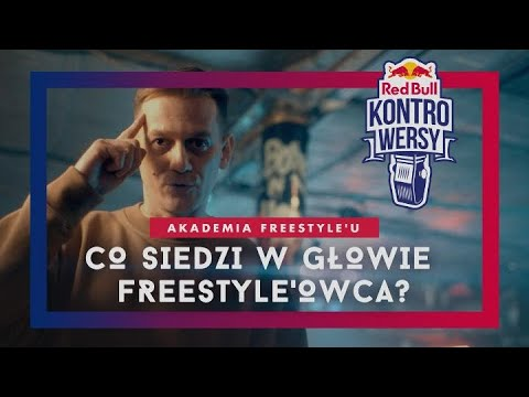 Akademia Freestyle'u - Co siedzi w głowie freestyle'owca? | Odc.1