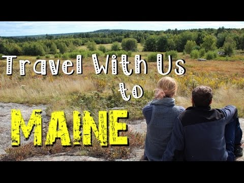 Travel With Us ~ Maine