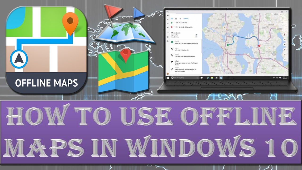 How To Use Offline Maps In Windows 10 Youtube