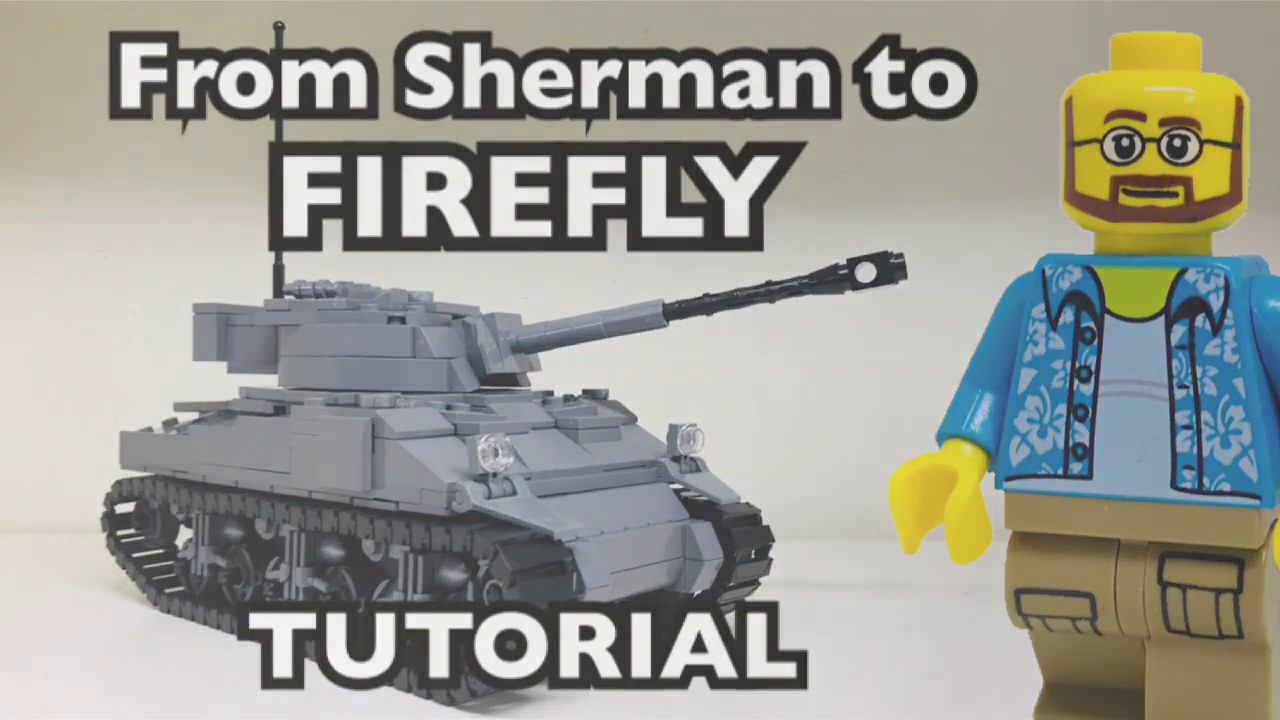 WW2 Lego BrickMania M4 Sherman to a Firefly Tutorial/Instructions