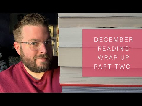 December Reading Wrap Up | Part Two | 2019