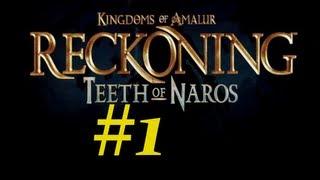 KoA - Teeth of Naros DLC Walkthrough / Gameplay Part 1 - Talk to Myself Fer Days
