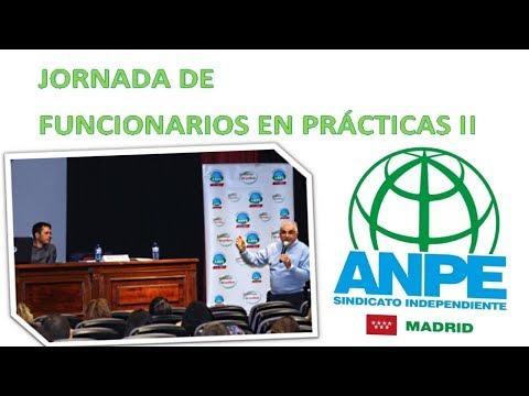 Jornada Para Funcionarios En Prácticas 2 ANPE - Madrid 2017