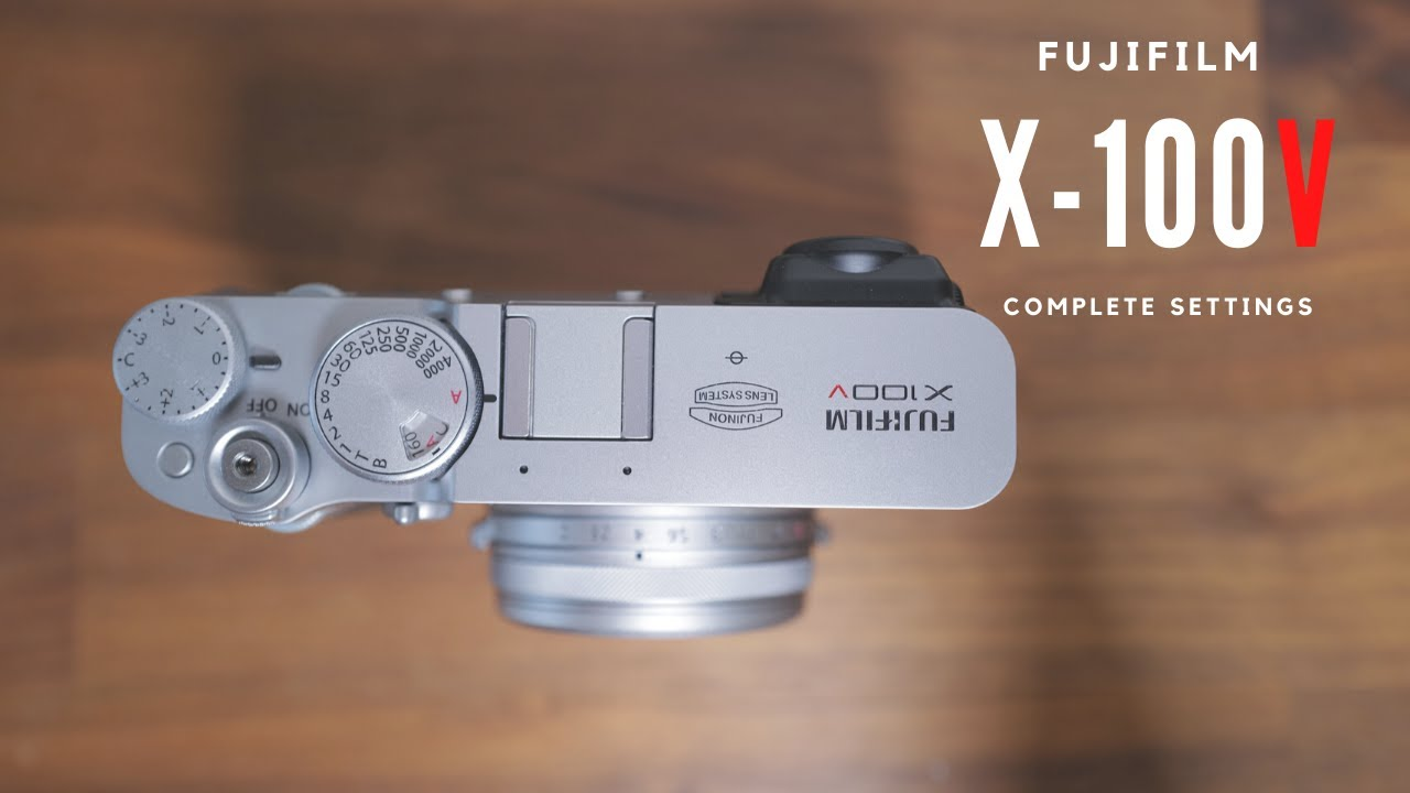 How I set up my FUJIFILM X100V (Complete guided walkthrough of each setting)