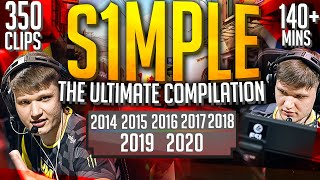 THE ULTIMATE BEST OF S1MPLE! (140+ MINUTES OF CS:GO HIGHLIGHTS)