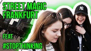 STREET MAGIC in FRANKFURT ft. #STOPTHINKING | Max Vowinkel