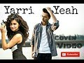 Yarri Yeah(Cover Video)| Micky Singh Ft. Nani(Anjali)| Choreography By ||Puneet Bains||