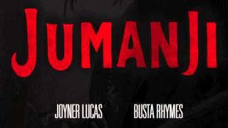 Joyner Lucas - Jumanji Feat. Busta Rhymes
