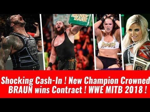 CashIn ! Returns ! Shock ! At Money inthe Bank 2018 Highlights Winner ! Braun Wins Ladder Match