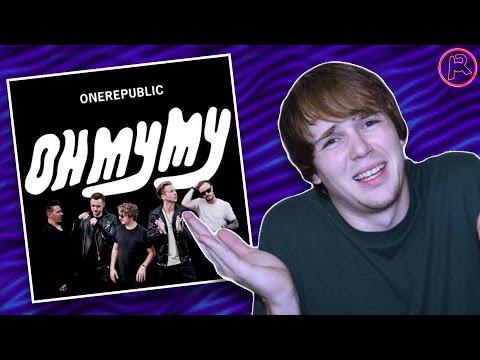 OneRepublic - Oh My My | Album Review