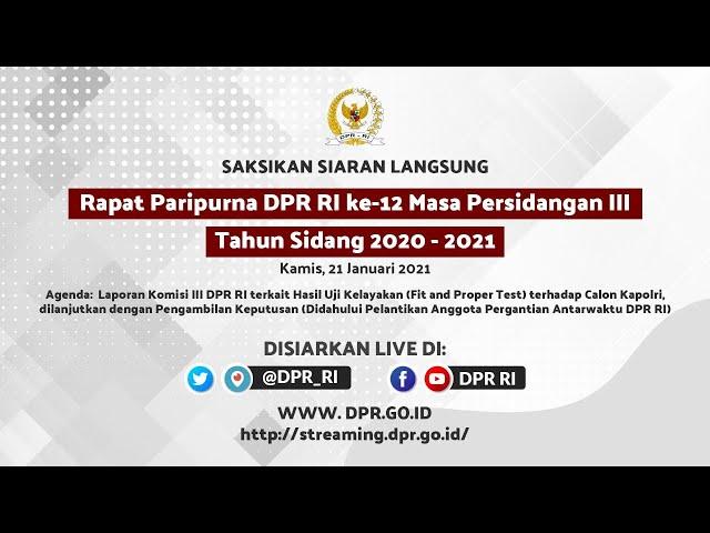 LIVE STREAMING - RAPAT PARIPURNA DPR RI PENGAMBILAN KEPUTUSAN TERHADAP CALON KAPOLRI