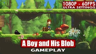 A Boy and His Blob gameplay PC HD [1080p/60fps]
