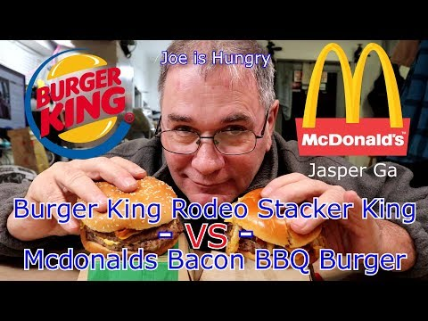 Mcdonalds Bacon BBQ Burger Vs Burger King Rodeo Stacker King Challenge Mcdonalds Vs Burger King