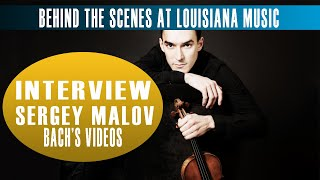 Behind the Scenes at Louisiana Music: Sergey Malov
