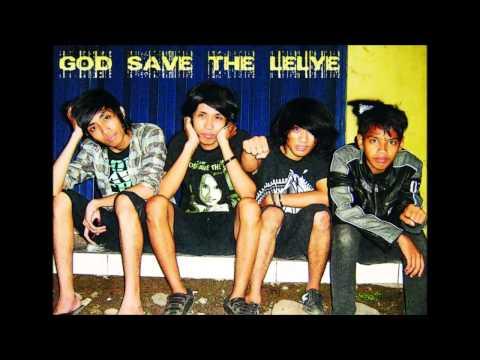GOD SAVE THE LELYE - Kisah Kita