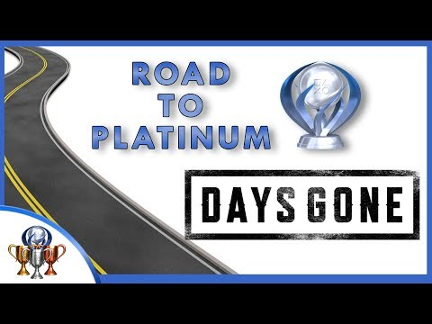 Days Gone Road to Platinum Trophy Guide - What You'll Need To Do To Get Platinum