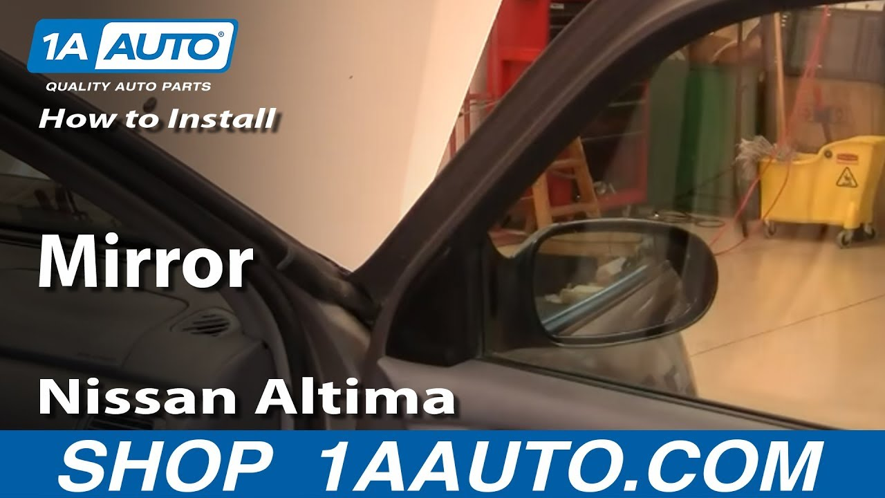 How To Install Replace Side Rear View Mirror Nissan Altima