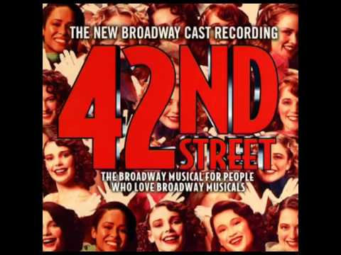 42nd Street (2001 Revival Broadway Cast) - 12. We're In The Money