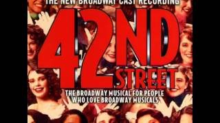 42nd Street (2001 Revival Broadway Cast) - 12. We
