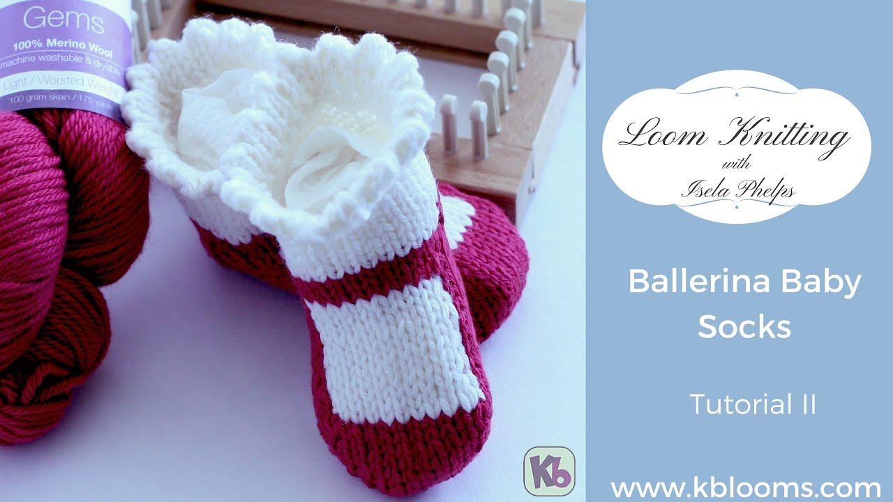 Loom Knitting: Ballerina Baby Socks | Tutorial 2 - YouTube