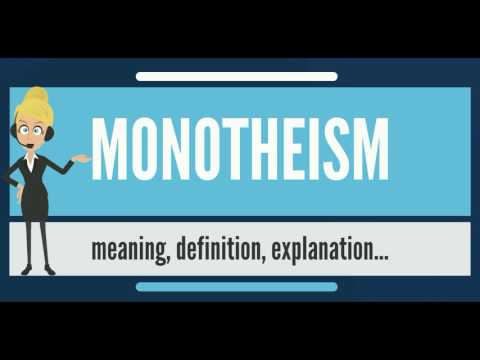 What is MONOTHEISM? What does MONOTHEISM mean? MONOTHEISM meaning, definition & explanation